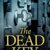 Thumbnail image for The Dead Key – great new novel by D.M. Pulley