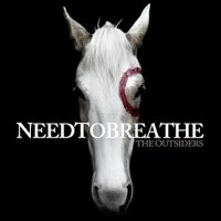 NeedToBreathe The Outsiders