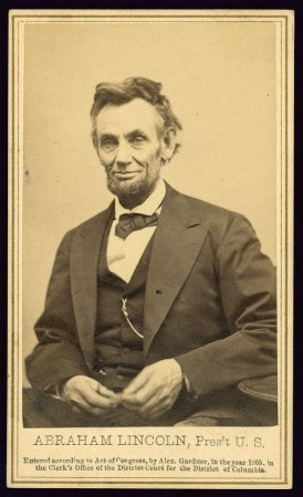 President Abraham Lincoln 10 weeks before assassination